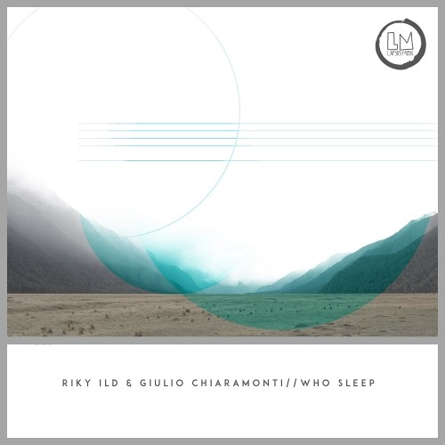 Riky Ild, Giulio Chiaramonti - Who Sleep