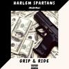 MizOrMac (#HarlemSpartans) - Grip & Ride [Prod by @HL8UK]