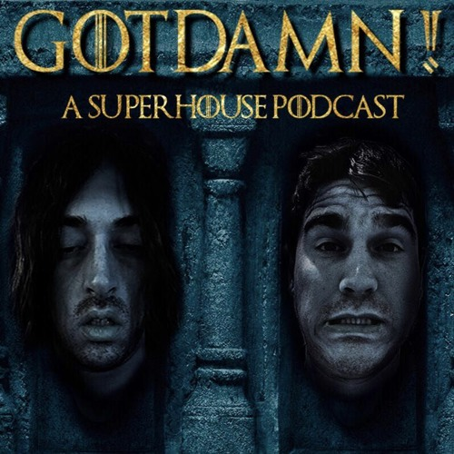 GOTDAMN! - Game Of Thrones Season 7 Commentary featuring Mike Rakoff