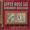 Gypsy Rose Lee Remembers Burlesque, 1962