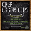 Chef Chronicles Episode 12 : Dance to the Music of the Knife with DJ Estrela