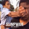 SLUMP WAVE MIX VOLUME 2