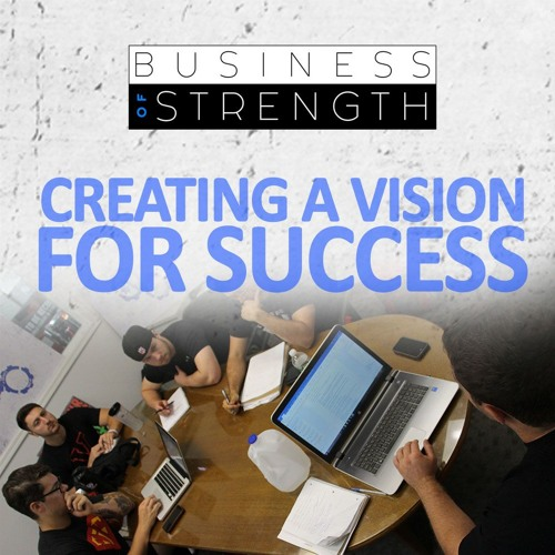 Creating A Vision For Success