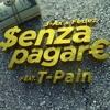 J-AX & Fedez - Senza Pagare VS T-Pain (Dj Carlo & Dj U-Shox Mash-up)