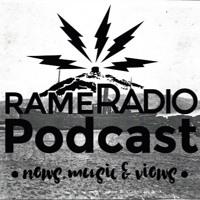 Rame Radio episode 8