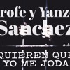 """QUIEREN QUE YO ME JODA"" PROFE Y YANZEL,SANCHEZ A.K. MUSIC MM"