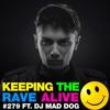 KTRA Episode 279 feat. DJ Mad Dog