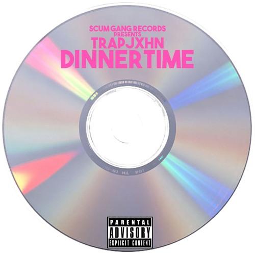 DINNERTIME ( OFFICIAL )