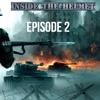 Inside The Helmet Episode 2
