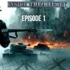 Inside The Helmet Episode 1