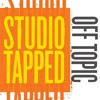 E#15 Studio Tapped - Off Topic - Conversations with Creatives