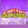 Sora Ni Utaeba - NateWantsToBattle