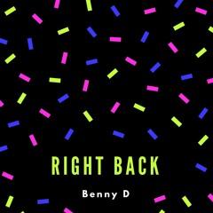 Right Back (Prod By Lex Bubble)