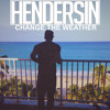 Change The Weather (Prod. Hendersin)