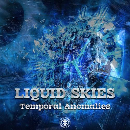 Liquid Skies - Temporal Anomalies EP DEMO