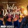 Kala Doriyan By Prreity Wadhwa Mp3 Song Download