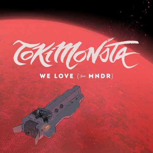 We Love (feat. MNDR)