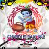 CHANDI KI DAAL PAR  DAHIHANDI SPECIAL DJAY SUHAS REMIX