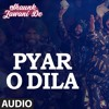 Pyar O Dila By Hardeep Singh Mp3 Song Download
