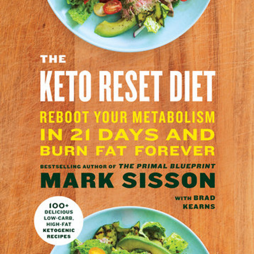 The keto reset diet by mark sisson read by brad kearns by prh audio the keto reset diet by mark sisson read by brad kearns by prh audio free listening on soundcloud malvernweather Choice Image