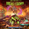 SNAILS & Space Laces - Break It Down (ft. Sam King) (Drazhenga Bootleg)
