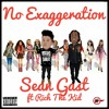Sean Gast Ft Rich The KId - No Exaggeration
