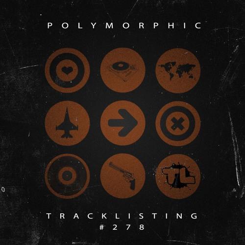Tracklistings Mixtape #278 (2017.08.04) : Polymorphic Artworks-000236617857-3p9p3a-t500x500