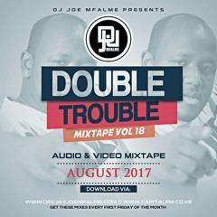 The Double Trouble Mixxtape 2017 Volume 18