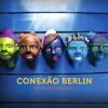 Conexão Berlin-I Never Said I Would Be Leaving (Tino Derado)