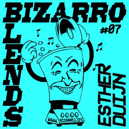 Bizarro Blends 07 // Esther Duijn