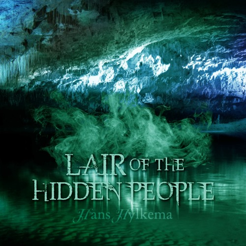 Lair Of The Hidden People