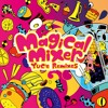【C92】 Magical Mixer 【Remixes Xfade Demo】