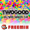 Hollywood Swingers Club [FREE DOWNLOAD]