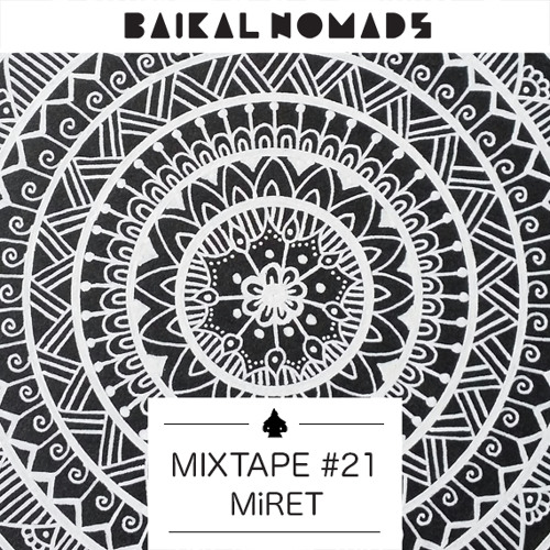 Mixtape #21 by MiRET