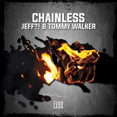 JEFF & Tommy Walker - Chainless  (Original Mix)