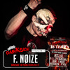 Twisted's Darkside Podcast 278 - F. NøIzE - Darkside: 18 Years Mix #1