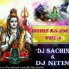 04 -Pike Shankar Ji Ki Booti (Rmx) New Version - Dj Sachin