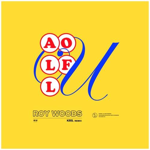 Krs. x Roy Woods // All Of U