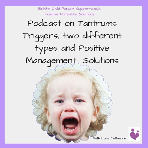 Tantrums and how to manage them