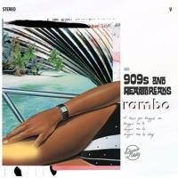 Rambo V - 909s & Heartbreaks