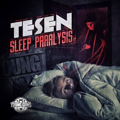 TESEN - SLEEP PARALYSIS EP - (YOUNG GUNS RECS.) - (OUT NOW)
