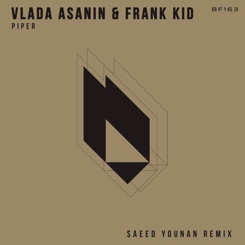 Vlada Asanin, Frank Kid - Piper (Saeed Younan Remix) Snippet