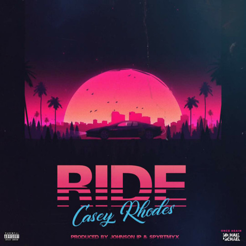 Ride (Produced By Johnson IP & Spyritmyx)