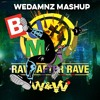 Watch Out For This vs. Rave After Rave (WeDamnz)