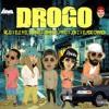 Drogo - Ñejo X Jamby El Favo X Eladio Carrion X Ele A El Dominio X Jon Z