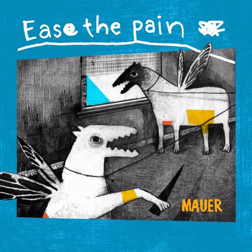 MAUER - Ease The Pain
