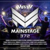 W&W - Mainstage 372 2017-08-04 Artwork