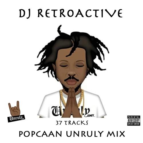DJ RetroActive - Popcaan (Unruly Mix) 2017 🤘🏽🤘🏽🤘🏽 by
