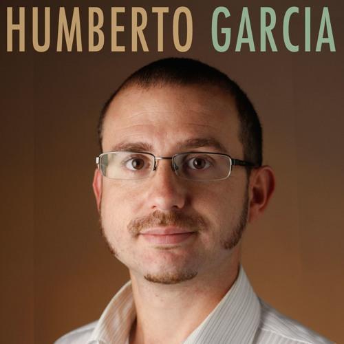 Episode 022 - Humberto Garcia