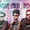 Sean Paul - Move Your Body Feat. Badshah & DJ shadow